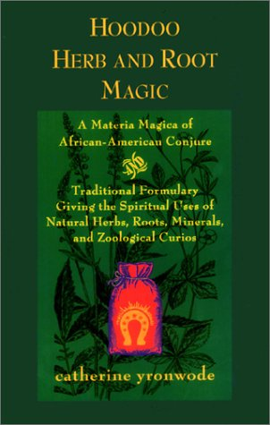 hoodoo root and herb magic