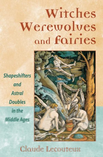 witches, warewolves, and fairies